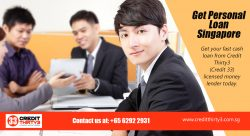 Get personal loan Singapore | https://www.creditthirty3.com.sg/