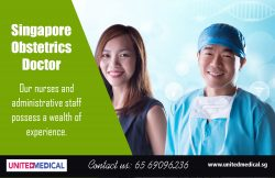 Singapore Obstetrics Doctor | 6569096236 | unitedmedical.sg