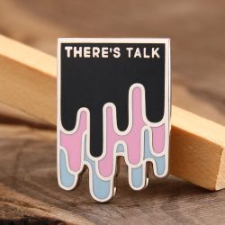 THERE'S TALK Custom Enamel Pins from GS-JJ